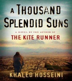 Khaled Hosseini - A Thousand Splendid Suns Quotes