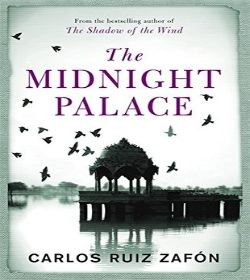 Carlos Ruiz Zafón - The Midnight Palace Quotes