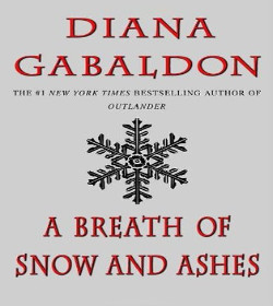 Diana Gabaldon - A Breath of Snow and Ashes Quotes