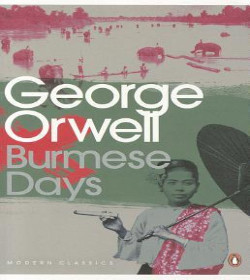 George Orwell - Burmese Days Quotes