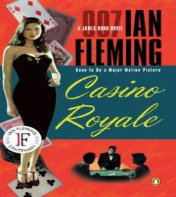Ian Fleming - Casino Royale Quotes