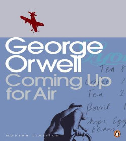 George Orwell - Coming Up for Air Quotes