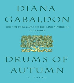 Diana Gabaldon - Drums of Autumn Quotes