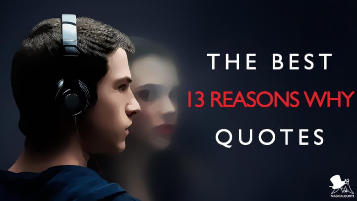 The Best 13 Reasons Why Quotes