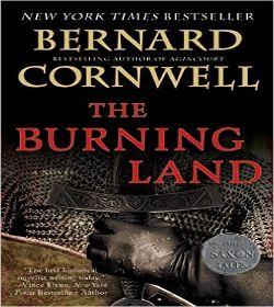 Bernard Cornwell - The Burning Land Quotes
