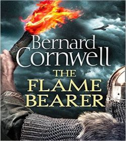 Bernard Cornwell - The Flame Bearer Quotes