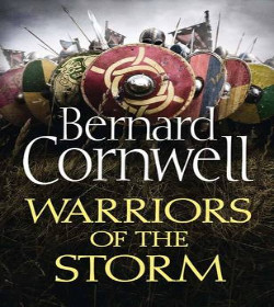 Bernard Cornwell - Warriors of the Storm Quotes