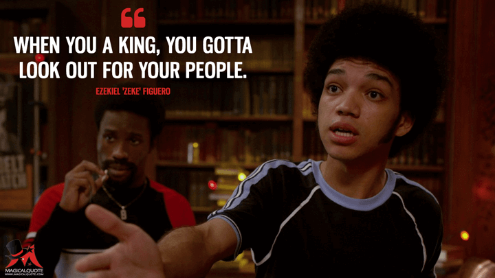 When you a king, you gotta look out for your people. - Ezekiel 'Zeke' Figuero (The Get Down Quotes)