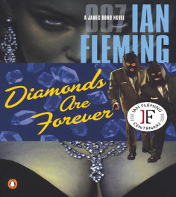 Ian Fleming - Diamonds Are Forever Quotes