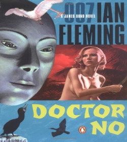 Ian Fleming - Doctor No Quotes