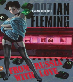 Ian Fleming - From Russia With Love Quotes