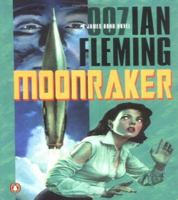 Ian Fleming - Moonraker Quotes
