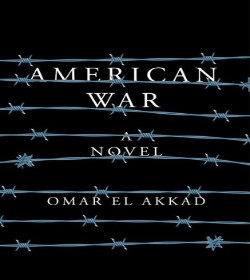 Omar El Akkad - American War Quotes