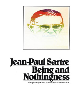 Jean-Paul Sartre - Being and Nothingness Quotes