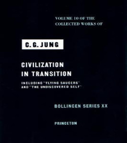 Carl Jung - Civilization in Transition Quotes
