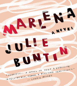 Julie Buntin - Marlena Quotes