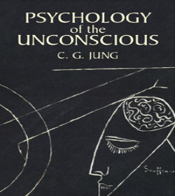 Carl Jung - Psychology of the Unconscious Quotes