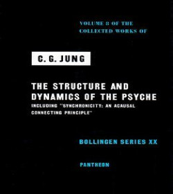 Carl Jung - The Structure and Dynamics of the Psyche Quotes