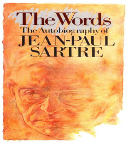 Jean-Paul Sartre - The Words Quotes