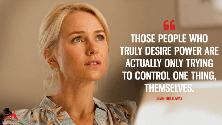 Those people who truly desire power are actually only trying to control one thing, themselves. - Jean Holloway (Gypsy Quotes)