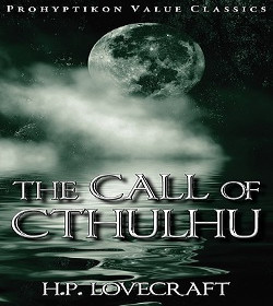H. P. Lovecraft - The Call of Cthulhu Quotes
