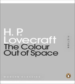 H. P. Lovecraft - The Colour Out of Space Quotes