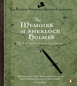 Arthur Conan Doyle - The Memoirs of Sherlock Holmes Quotes