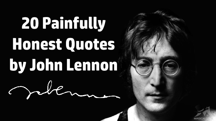 20 Painfully Honest Quotes by John Lennon