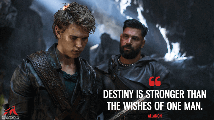 Destiny is stronger than the wishes of one man. - Allanon (The Shannara Chronicles Quotes)