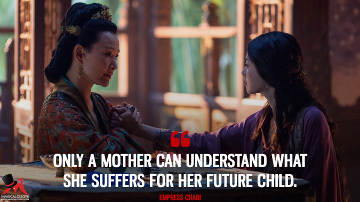 Only a mother can understand what she suffers for her future child. - Empress Chabi (Marco Polo Quotes)