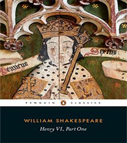 William Shakespeare - Henry VI, Part 1 Quotes