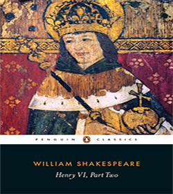 William Shakespeare - Henry VI, Part 2 Quotes