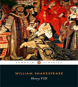 William Shakespeare - Henry VIII Quotes