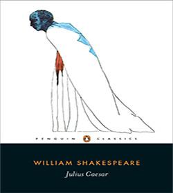William Shakespeare - Julius Caesar Quotes