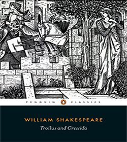 William Shakespeare - Troilus and Cressida Quotes