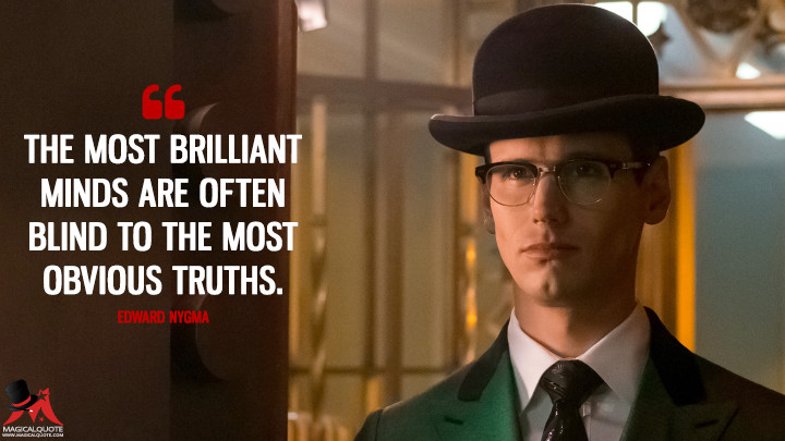 Edward Nygma Quotes Page 3 Of 4 Magicalquote