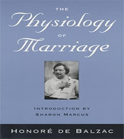 Honoré de Balzac - The Physiology of Marriage Quotes
