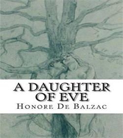 Honoré de Balzac - A Daughter Of Eve Quotes