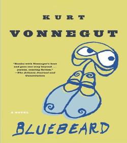 Kurt Vonnegut- Bluebeard Quotes