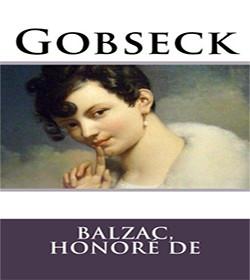 Honoré de Balzac - Gobseck Quotes
