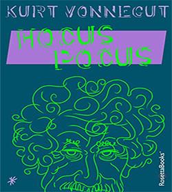 Kurt Vonnegut- Hocus Pocus Quotes