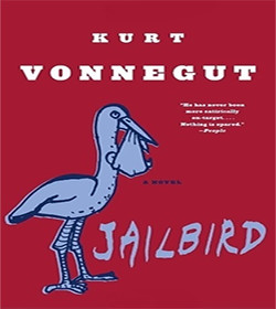 Kurt Vonnegut - Jailbird Quotes