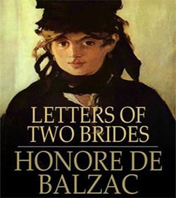 Honoré de Balzac - Letters of Two Brides Quotes