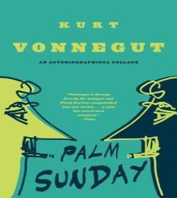 Kurt Vonnegut - Palm Sunday Quotes