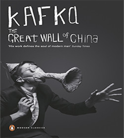 Franz Kafka - The Great Wall of China Quotes