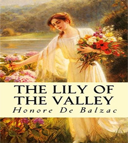 Honoré de Balzac - The Lily of the Valley Quotes