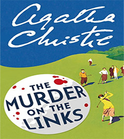 Agatha Christie - The Murder on the Links Quotes