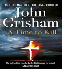 John Grisham - A Time to Kill Quotes