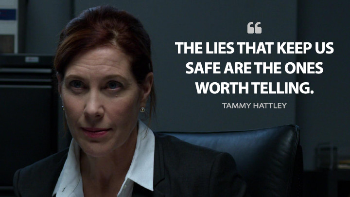 The lies that keep us safe are the ones worth telling. - Tammy Hattley (Daredevil Quotes)