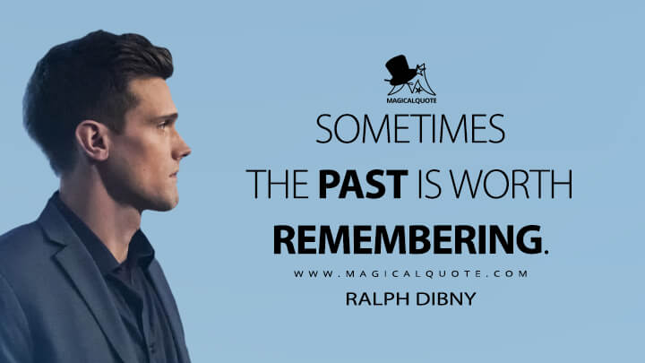 Sometimes the past is worth remembering. - Ralph Dibny (The Flash Quotes)